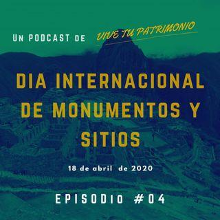 #4. Día internacional de monumentos y sitios - ICOMOS (18 de abril)