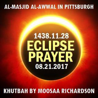 Solar Eclipse Khutbah 1438 [After Salaat al-Kusoof]