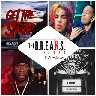 The B.R.E.A.K.S Radio: Return Of The Strap
