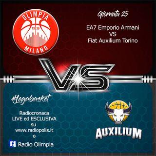 Giornata 25 Olimpia Milano vs Auxilium Torino