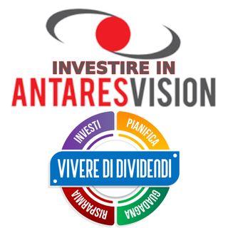 INVESTIRE IN ANTARES VISION - SISTEMI DI VISIONE E TRACCIABILITA'