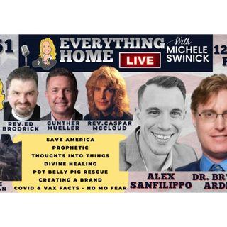 251: DR BRYAN ARDIS & Covid-19, Save America, Prophecy, Mindset,Animals,Branding