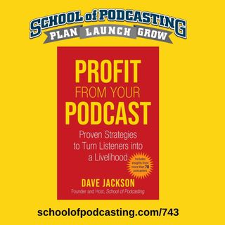 Profit From Your Podcast: Tales From the Book Tour