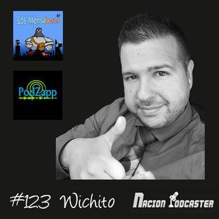 Nacion Podcaster 123 @Wiichit0  de @LosMensaheros y @PodZappteam