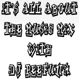 DJ PeeFunk #ItsAllAboutTheMusic Vol. 91