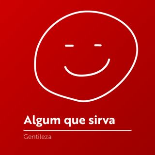 #053 - Gentileza