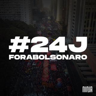 Fora Bolsonaro: #24J
