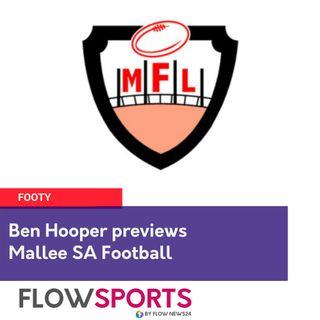 Ben Hooper previews round 9 of Mallee Football