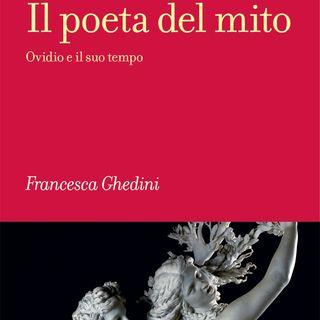 """Francesca Ghedini """"Il poeta del mito"""""""