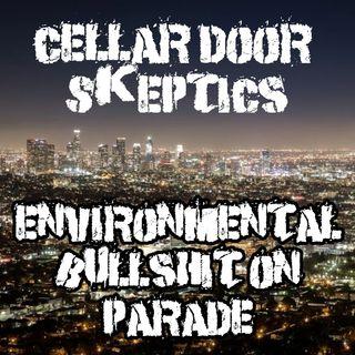 #207: Environmental Bull S**t on Parade