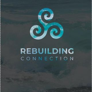 Rebuilding Connection - Joe Whitcomb