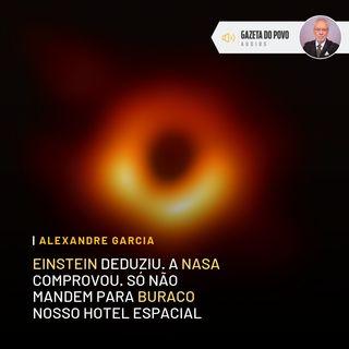 Einstein deduziu. A ciência comprovou. Só não mandem para buraco nosso hotel espacial