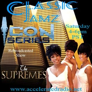 Classic Jamz *Icon Series: The Supremes Rebroadcast 9-18-21