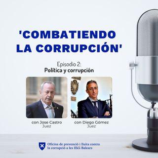 Episodio 2: Política y corrupción