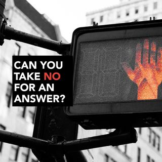 Can You Take No for An Answer? - Pr Andy Yeoh