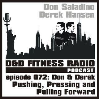 Episode 072 - Pushing, Pressing and Pulling Forward