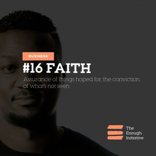 16. Faith - How It Shapes Your Vision