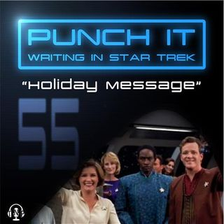 Punch It 55 - Holiday Message 2017