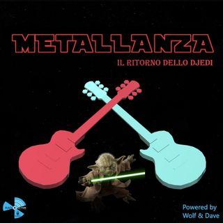 Metallanza Il ritorno dello DJedi 02.03.2021