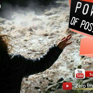 Explores Positivity Episode #9 - Zero Impact On Infinity