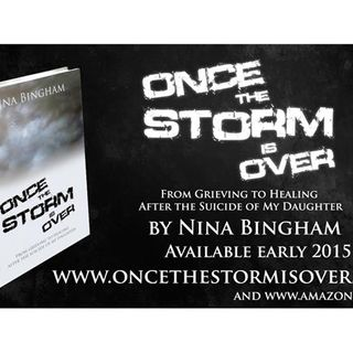 Once The Storm is Over; An Entrepreneurs Account of Her Teens Suicide