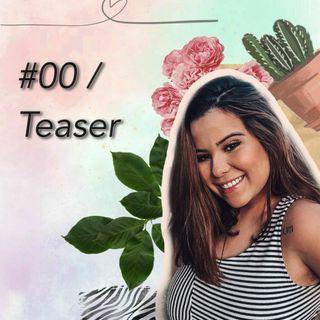 #00 / Teaser