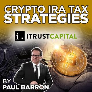 300. Crypto IRA And Build Wealth | Interview iTrust Capital