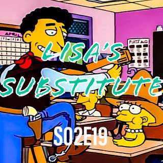 *SPECIAL* - S02E19 (Lisa's Substitute)