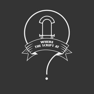 Where The Script At?