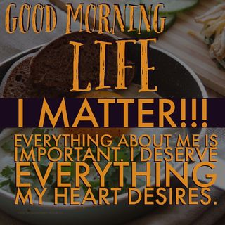 Good Morning Life Affirmation 5 of 52
