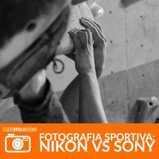 Fotografia sportiva : Nikon vs Sony e Ripasso dei Fondamentali