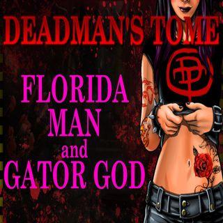 Florida Man and the Gator God with Paul Lubaczewski