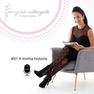 #01 - A Minha História