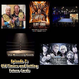 Wrestling Room Episode 7: Old Timers & Setting Future Cards