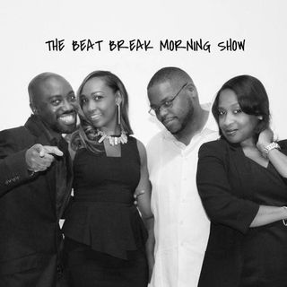 THE BEAT BREAK MORNING SHOW FEAT. DARNELL MORRIS AND BARJONA ANDREWS FEB 5TH 2019