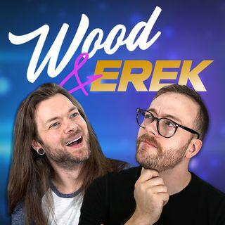 Erek's Break-In Scare - Wood & Erek # 17