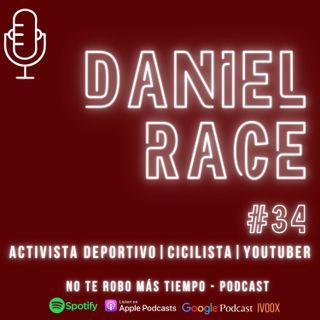 #34 Daniel Race | Activista deportivo, ciclista y youtuber