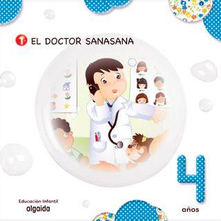 El doctor sana, sana