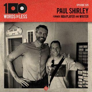 Paul Shirley, former NBA player and writer