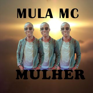Mula MC - Mulher