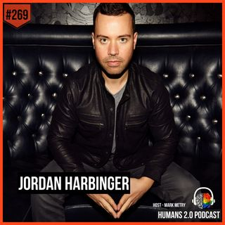 269: Jordan Harbinger | How to Authentically Grow Your Way to the Top