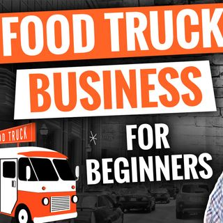 How to Start a Profitable Food Truck [ Top 5 Websites for Beginners] Buy Grow Start Food Trucks