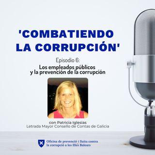 Episodio 6: Los empleados públicos y la prevención de la corrupción