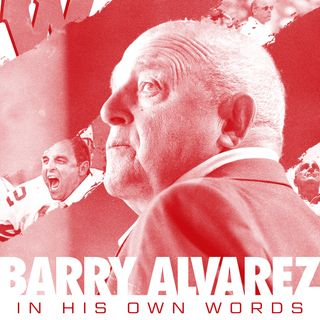 Building a Champion - Barry Alvarez - In His Own Words - - Episode 1