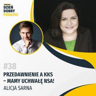 038 - Przedawnienie a KKS - mamy uchwałę NSA! - Alicja Sarna