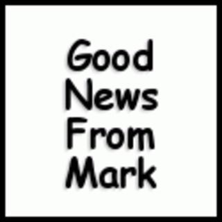 Good News From Mark