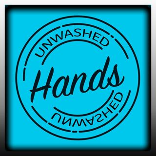 Unwashed Hands