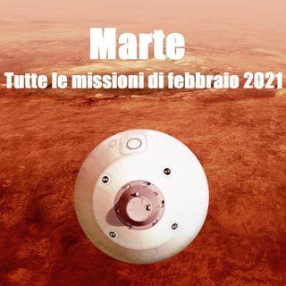 Marte, tutte le missioni di febbraio 2021. Puntata 5