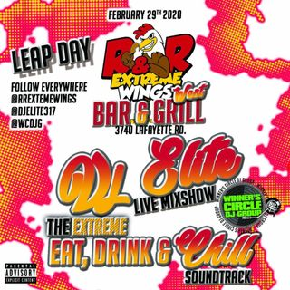 "DJ Elite - The EXTREME Eat, Drink & Chill Soundtrack  ""Leap Day"""
