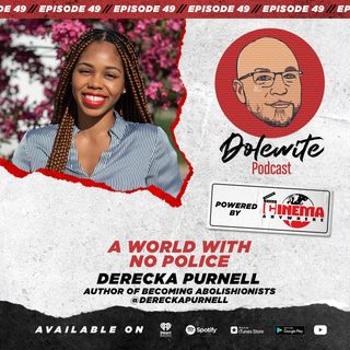 A World Without Police with Derecka Purnell